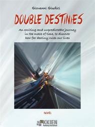 Double Destinies - copertina