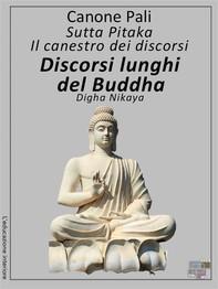 Canone Pali - Discorsi lunghi del Buddha - Librerie.coop