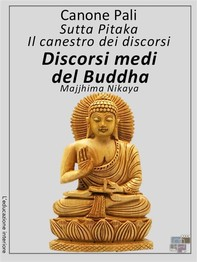 Canone Pali - Discorsi medi del Buddha - Librerie.coop