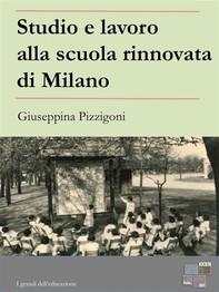 Studio e lavoro alla scuola rinnovata di Milano - Librerie.coop