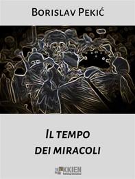 Il tempo dei miracoli - Librerie.coop