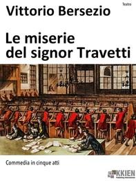 Le miserie del signor Travetti - Librerie.coop