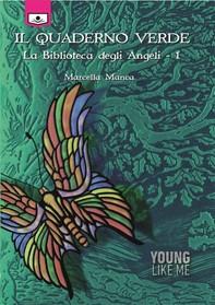 Il quaderno verde - La Biblioteca degli Angeli, 1 - Librerie.coop