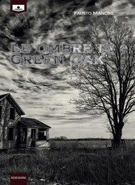 Le ombre di Green Oak - Librerie.coop