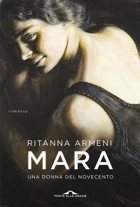 Mara. Una donna del Novecento - Librerie.coop