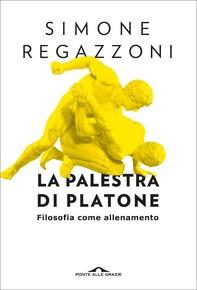 La palestra di Platone - Librerie.coop
