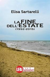 La fine dell'estate 1992-2015 - copertina