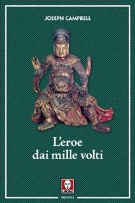 L'eroe dai mille volti - Librerie.coop