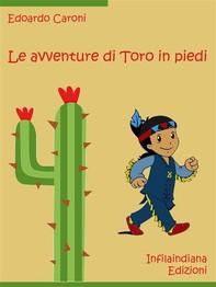 Le avventure di Toro in piedi - Librerie.coop
