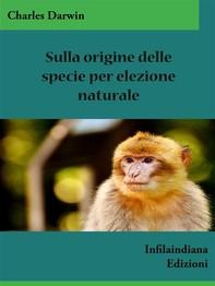 Sulla origine delle specie per elezione naturale - Librerie.coop
