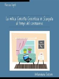 La mitica Concetta Crocefissa in Scarpata al tempo del coronavirus - Librerie.coop