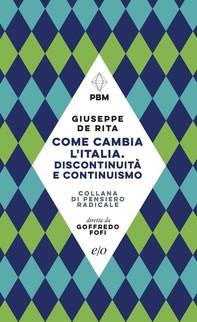 Come cambia l'Italia. Discontinuità e continuismo - Librerie.coop