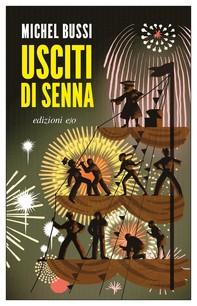 Usciti di Senna - Librerie.coop