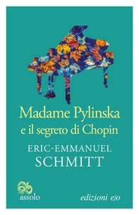 Madame Pylinska e il segreto di Chopin - Librerie.coop