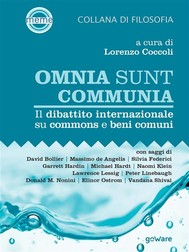 Omnia sunt communia. Il dibattito internazionale su commons e beni comuni - copertina