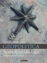 Geopolitica. Storia di un'ideologia - copertina