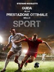 Guida alla prestazione ottimale nello sport - copertina