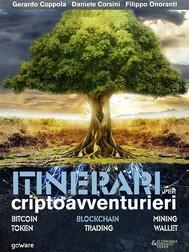 Itinerari per criptoavventurieri. Bitcoin, blockchain, mining, token, trading, wallet - copertina