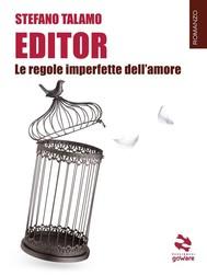 Editor. Le regole imperfette dell'amore - copertina