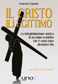 Il Cristo Illegittimo - Librerie.coop