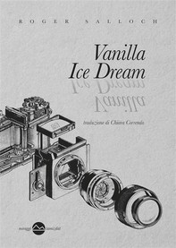 Vanilla Ice Dream - Librerie.coop
