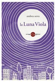 La Luna Viola - Librerie.coop