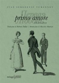 Primo Amore - ПЕРВАЯ ЛЮБОВЬ - Librerie.coop