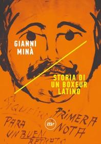 Storia di un boxeur latino - Librerie.coop