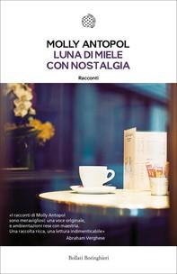 Luna di miele con nostalgia - Librerie.coop