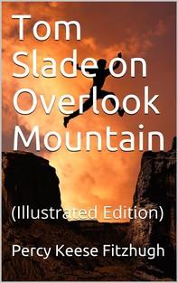 Tom Slade on Overlook Mountain - Librerie.coop