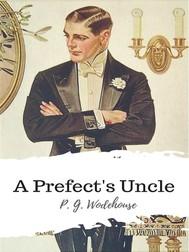 A Prefect's Uncle - copertina