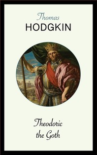 Theodoric the Goth - Librerie.coop