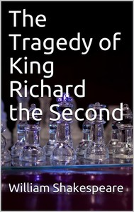 The Tragedy of King Richard the Second - copertina