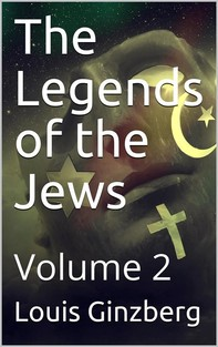 The Legends of the Jews — Volume 2 - Librerie.coop