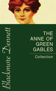The Anne of Green Gables Collection - Librerie.coop