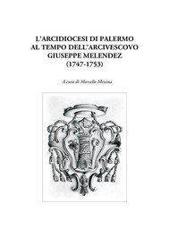 L'Arcidiocesi di Palermo al tempo dell'arcivescovo Giuseppe Melendez (1747-1753) - copertina