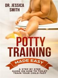 Potty Training Made Easy - copertina