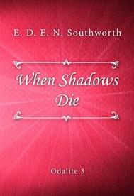 When Shadows Die - copertina
