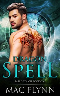 Dragon Spell: Fated Touch Book 1 - Librerie.coop