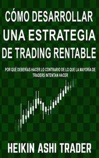 Cómo Desarrollar una Estrategia de Trading Rentable - Librerie.coop
