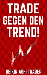 Trade gegen den Trend! - copertina
