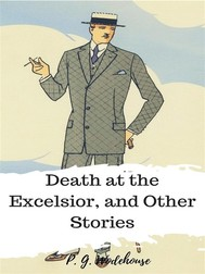 Death at the Excelsior, and Other Stories - copertina