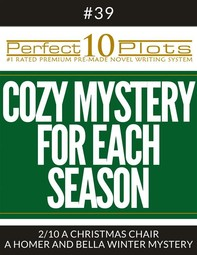 """Perfect 10 Cozy Mystery for Each Season Plots #39-2 """"A CHRISTMAS CHAIR – A HOMER AND BELLA WINTER MYSTERY"""" - Librerie.coop"""