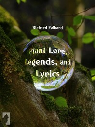 Plant Lore, Legends, and Lyrics - Librerie.coop