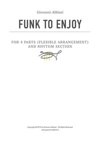 Funk to Enjoy for 4 parts (flexible arrangements) and Rhythm Section - Librerie.coop