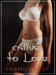 Alive to Love - Librerie.coop