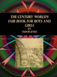 The Century World's Fair Book for Boys and Girls - copertina