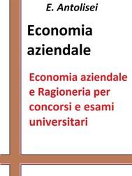 Economia aziendale e Ragioneria per concorsi pubblici e esami universitari - copertina