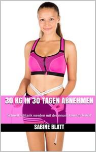 30 kg in 30 Tagen abnehmen - copertina