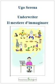 Underwriter il mestiere di immaginare - copertina